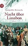 Nacht über Lissabon: Roman (insel taschenbuch, Band 4068) - Leopoldo Brizuela