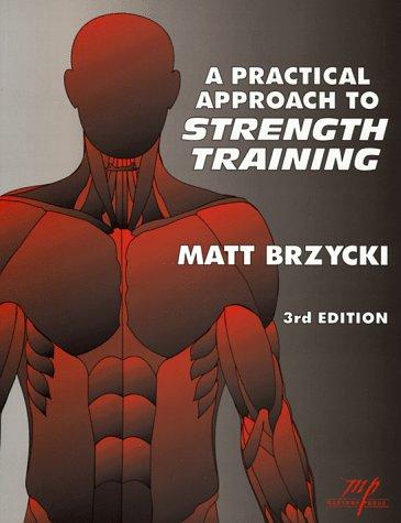 A Practical Approach To Strength Training por Matt Brzycki