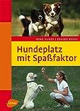 Hundeplatz mit Spassfaktor