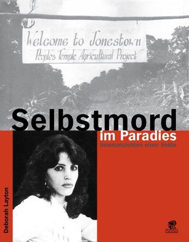 Download Selbstmord im Paradies: Innenansichten einer Sekte