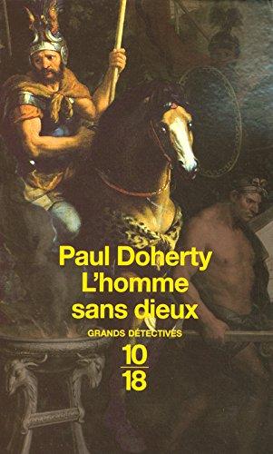 L'homme sans dieux par Paul DOHERTY