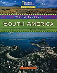 Reading Expeditions (World Studies: World Regions): South America: Geography and Environments by National Geographic Learning (2007-01-25)