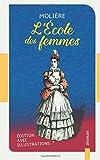 Telecharger Livres L Ecole des femmes Moliere Edition avec illustrations (PDF,EPUB,MOBI) gratuits en Francaise