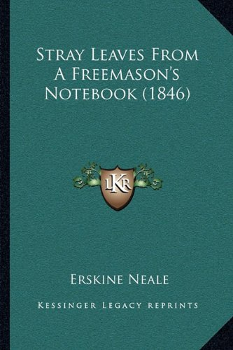 Stray Leaves from a Freemason's Notebook (1846)