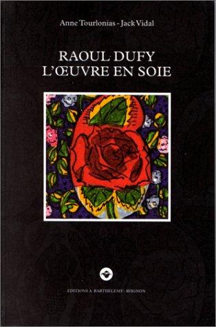 Raoul Dufy - L'oeuvre en soie