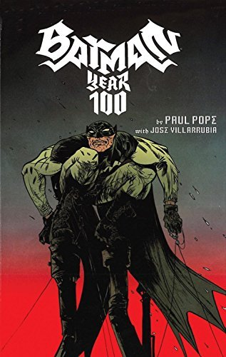 Batman: Year One Hundred by Paul Pope (2013) Paperback