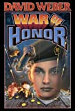War of Honor (A Honor Harrington novel)