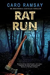 Rat Run: An Scottish police procedural (An Anderson & Costello Mystery Book 7)