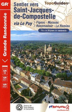 Sentier vers Saint-Jacques-de-Compostelle : Via Le Puy, Figeac/Moissac, Rocamadour/La Romieu