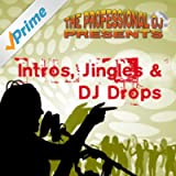 Jingles, Intros and DJ Drops (Tools for Deejays for Special Occasions) [Explicit]