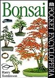 Bonsai (Dk Pocket Encyclopedia 13)
