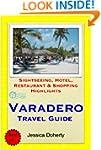 Varadero, Cuba Travel Guide - Sightse...