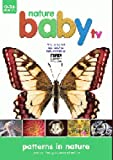 Nature Baby TV - Patterns In Nature [Reino Unido] [DVD]