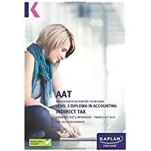 Indirect Tax (FA14) - Combined Text and Workbook: Level 3 Diploma in Accounting
