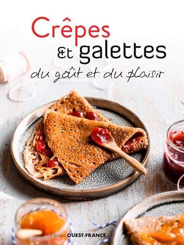 Crêpes & galettes du goût et du plaisir (national) (CUISINE - Divers)