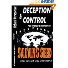 Difference Between God's Seed and Satan's Seed: A Hebraic Perspective