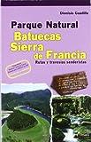 Parque Natural Batuecas-Sierra De Francia (Paseos Y Rutas Seri. Mayor)