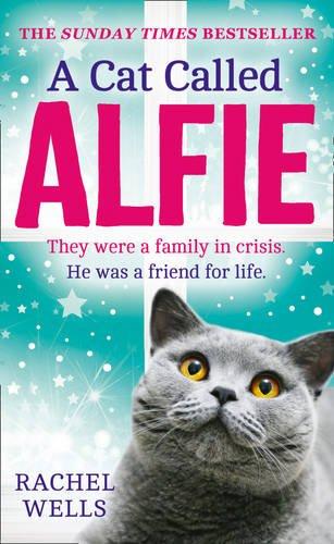 A Cat Called Alfie por Rachel Wells