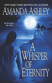 A Whisper Of Eternity by [Ashley, Amanda]