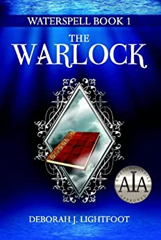 WATERSPELL Book 1: The Warlock by [Lightfoot, Deborah J.]