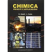 Chimica. Principi e applicazioni