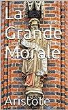 La Grande Morale - Format Kindle - 1,91 €