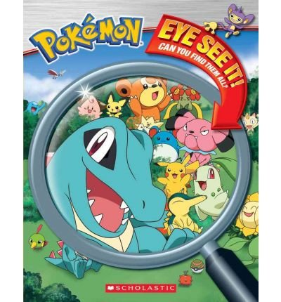 [( Pokemon: Eye See It )] [by: Inc. Scholastic] [Sep-2010]