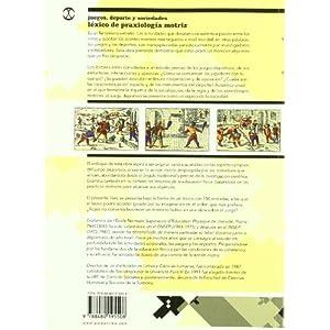 Juegos, Deporte Y Sociedad. Léxico De Praxiología Motriz (Educación Física / Pedagogía / Juegos)