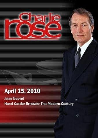 Charlie Rose - Jean Nouvel / Henri Cartier-Bresson: The Modern Century (April 15, 2010) [DVD] [NTSC]