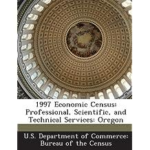 1997 Economic Census: Professional, Scientific, and Technical Services: Oregon