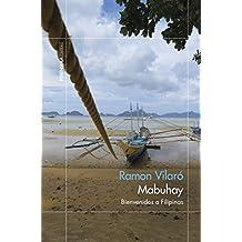 Mabuhay: Bienvenidos a Filipinas