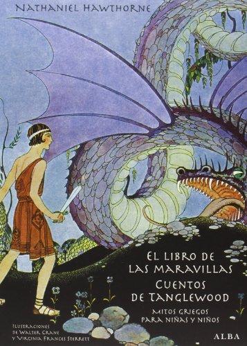 El libro de las maravillas / Cuentos de Tanglewood: Mitos griegos para niñas y niños