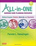 All-in-One Nursing Care Planning Resource: Medical-Surgical, Pediatric, Maternity and Psychiatric-Mental Health (All in One Care Planning Resource)