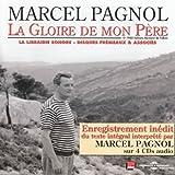 La Gloire de Mon Pere Lu Par Marcel Pagnol