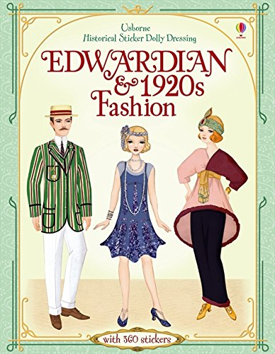 Sticker Dolly Dressing Historical Edwardian and 1920s Fashion (Historical Sticker Dolly Dressing) por Emily Bone
