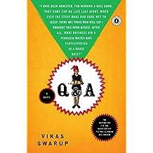 Q & A: A Novel by Vikas Swarup (2008-08-12)