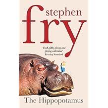 The Hippopotamus by Stephen Fry (2004-08-05)