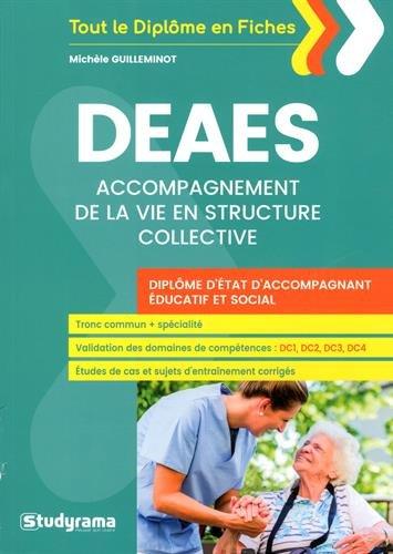 DEAES - Spcialit Accompagnement de la vie en structure collective