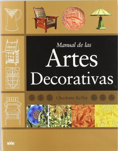 Manual de las artes decorativas por Charlotte Kelley