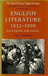 English Literature 1832-1890: Excluding the Novel (Oxford History of English Literature) by Paul Turner (1989-02-16)