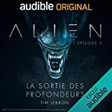 Alien - La sortie des profondeurs 3