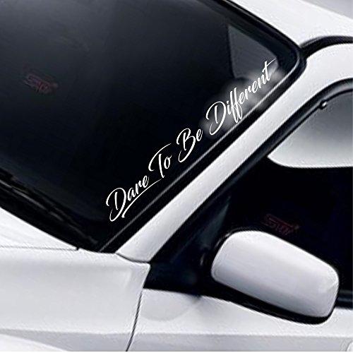 Dare To Be Different (Trau dich, anders zu sein) Frontscheibe Windschutzscheibe Heckscheibe Auto Aufkleber DUB Drift JDM Tuning Frontscheibenaufkleber (Windschutzscheibe Aufkleber Autos)