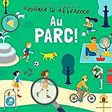 Repérer la différence - Au Parc!: Un livre de devinettes amusant pour les enfants de 3 à 6 ans