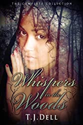 Whispers in the Woods the Complete Collection (An Elfkin Novel) (English Edition)