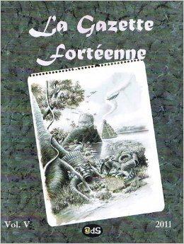 La Gazette Fortenne Volume 5 de Michel Meurger ,Benoit Grison ,Franois de Sarre ( 10 juin 2012 )
