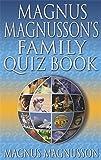 Magnus Magnusson's Family Quiz Book