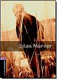 Oxford Bookworms Library: 9. Schuljahr, Stufe 2 - Silas Marner: Reader (Oxford Bookworms Library, Stage 4) - George Eliot