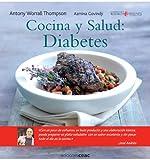 Cocina y salud. Diabetes (Cocina y salud/Cooking and Health)