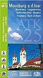 ATK25-M13 Moosburg a.d.Isar (Amtliche Topographische Karte 1:25000): Wartenberg, Langenpreising, Taufkirchen (Vils), Berglern, Fraunberg, Buch ... Amtliche Topographische Karte 1:25000 Bayern)