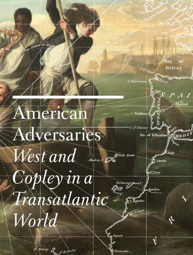 American Adversaries: West and Copley in a Transatlantic World (Museum of Fine Arts, Houston) by Emily Ballew Neff (2013-08-13)